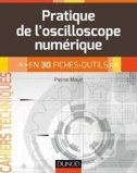 La pratique de l'oscilloscope - en 28 fiches outils