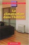 La climatisation dans l'habitat