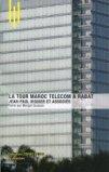 La tour Maroc Telecom à Rabat