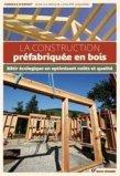 La construction pr�fabriqu�e en bois