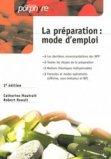 La préparation : mode d'emploi