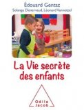 La vie secrète de nos enfants