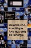 La recherche scientifique face aux défis de l'énergie