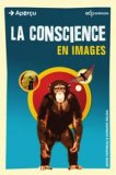 La conscience en images