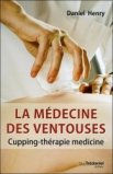 La médecine des ventouses Tome 2 Cupping-therapie médecine