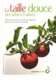 La taille douce des arbres fruitiers