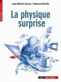 La physique surprise