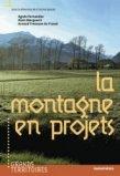La montagne en projets