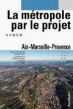 La métropole par le projet