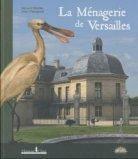 La M�nagerie de Versailles