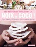 Les incroyables bienfaits de la noix de coco !