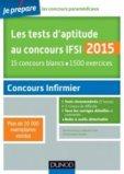 Les tests d'aptitude au concours IFSI 2015