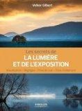 Les secrets de la lumière et de l'exposition
