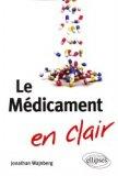 Le médicament en clair
