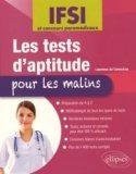 Les tests d'aptitude pour les malins - Concours IFSI