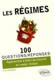 Les régimes / 100 questions-réponses de medecins