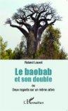 Le Baobab et son double ou deux regards sur un même arbre