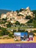 Les 100 plus beaux villages de nos régions