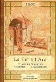 Le Tir à l'arc 1900