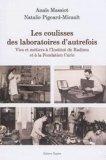 Les Coulisses des laboratoires d'autrefois
