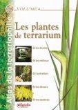 Les plantes de terrarium Vol 4