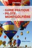 Le Guide pratique du pilote de montgolfière