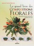 Le grand livre des compositions florales