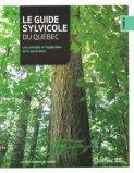 Le guide sylvicole du Québec Tome 2