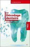 Le décodage dentaire