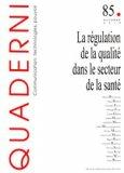 Le régulation de la qualité dans le secteur de la santé