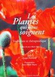 Les plantes qui nous soignent