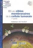 Les cibles membranaires de la cellule tumorale