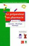 Le préparateur en pharmacie Dossier 3