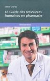 Le Guide des ressources humaines en pharmacie