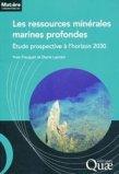 Les ressources minérales marines profondes