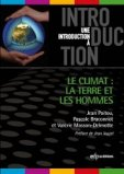 Le climat : la terre et les hommes