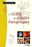 Le guide des élixirs énergétiques