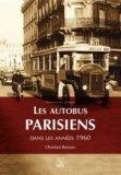 Les autobus parisiens dans les années 1960