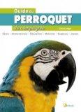 Le Guide du perroquet de compagnie