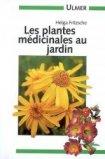 Les plantes m�dicinales au jardin