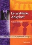 Le système Ankylos