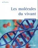 Les molécules du vivant