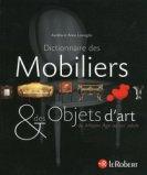 Le Dictionnaire des Mobiliers et des Objets d'art