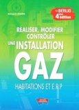 Réaliser, modifier, contrôler une installation gaz