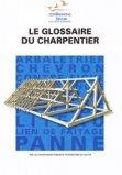 Le glossaire du charpentier