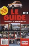 Le guide 2013 du collectionneur auto