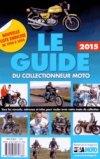 Le guide du collectionneur moto 2015