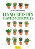 Les secrets des plantes médicinales