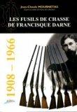 Les fusils de chasse Francisque Darne