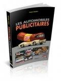 Les voitures publicitaires Volume 1